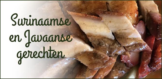 Surinaamse en Javaanse gerechten - Kiem Foei